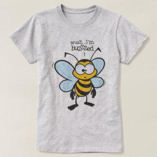 Woah - I'm Buzzed (Buzzzed) T Shirt