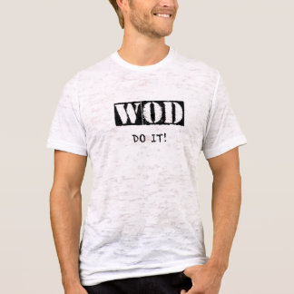 WOD DO IT T-SHIRT