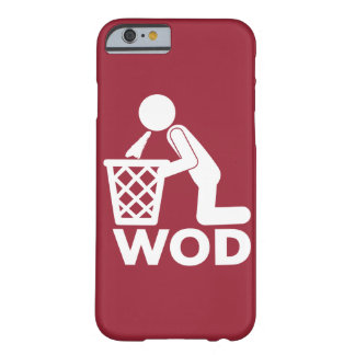 WOD Fitness Workout - Puke Barely There iPhone 6 Case