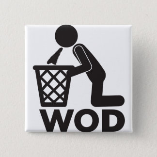 WOD Fitness Workout - Puke Pinback Button