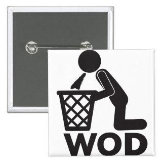 WOD Fitness Workout - Puke Pinback Button