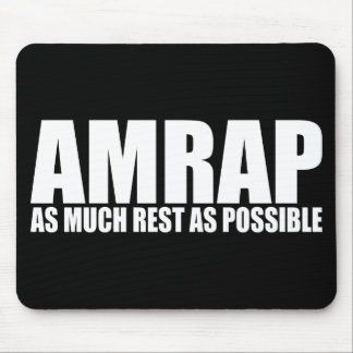 WOD Humor AMRAP As Much Rest As Possible Mouse Pad
