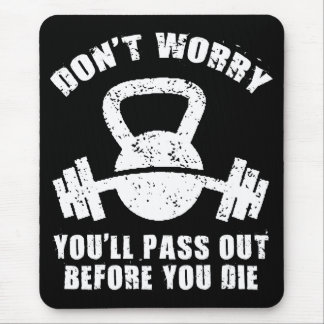 WOD Humor - Pass Out Before You Die. Funny Fitness Mouse Pad