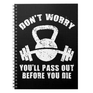 WOD Humor - Pass Out Before You Die. Funny Fitness Notebook