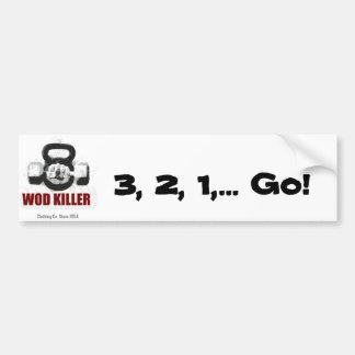 WOD Killer Clothing - 3,2,1... GO! Bumper Sticker