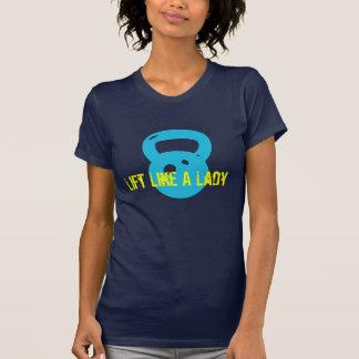 WOD - Lift Like A Lady T-Shirt