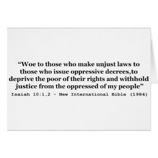 Woe To Those Who Make Unjust Laws Isaiah 10:1-2 Card