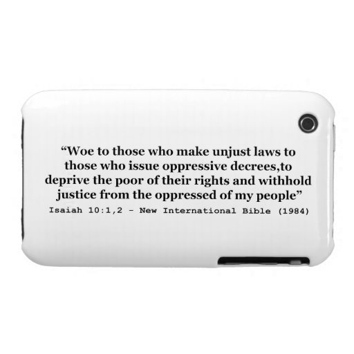 Woe To Those Who Make Unjust Laws Isaiah 10:1-2 iPhone 3 Case-Mate Cases