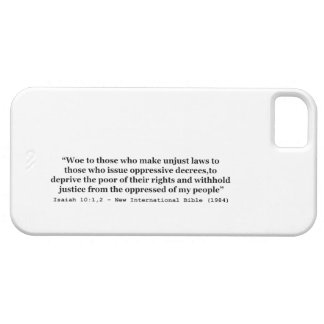 Woe To Those Who Make Unjust Laws Isaiah 10:1-2 iPhone SE/5/5s Case