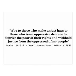 Woe To Those Who Make Unjust Laws Isaiah 10:1-2 Postcard