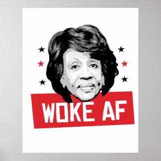 WOKE AF - Maxine Waters - Poster