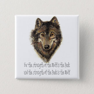 Wolf and Pack Quote - Animal Collection Button