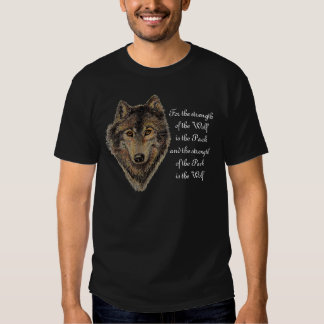 Wolf and Pack Quote - Animal Collection Shirt