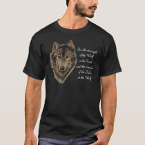 Wolf and Pack Quote - Animal Collection T-Shirt