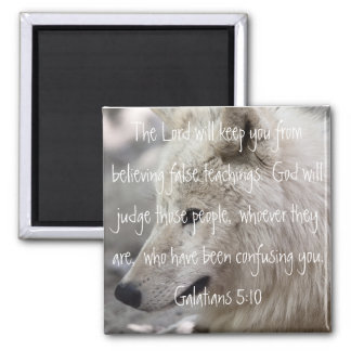 wolf bible verse Galatians 5:10 2 Inch Square Magnet