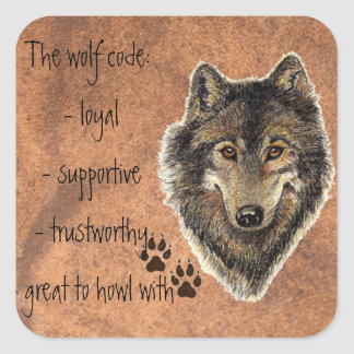 Wolf Code Quote, Wolves Animal Square Sticker