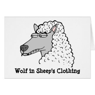 Wolf in Sheep's Clothing Greeting Card
