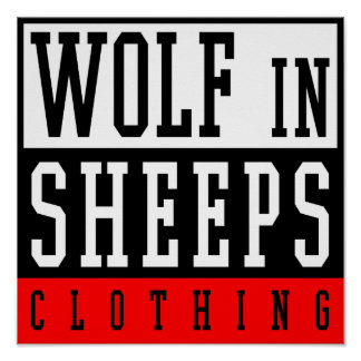 Wolf in Sheep's Clothing Poster