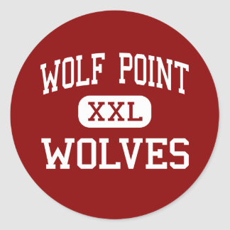 Wolf Point - Wolves - High - Wolf Point Montana Classic Round Sticker