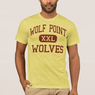 Wolf Point - Wolves - High - Wolf Point Montana T-Shirt