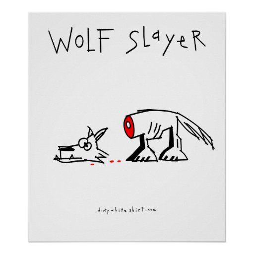 Wolf Slayer Poster