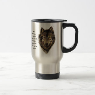 Wolf totem Inspirational Spirit Guide Animal Travel Mug