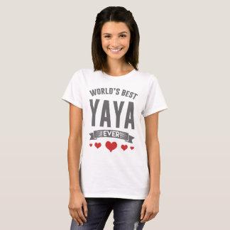 WOLRD'S BEST YAYA EVER T-Shirt