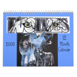 Wolves Calander 12 month 2008 Calendar