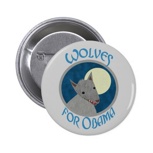 Wolves for Obama Buttons