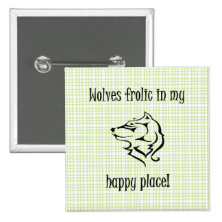 Wolves frolic in my happy place button