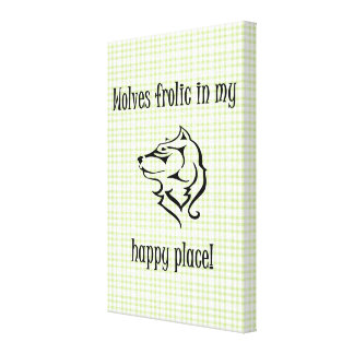 Wolves frolic in my happy place stretched canvas prints