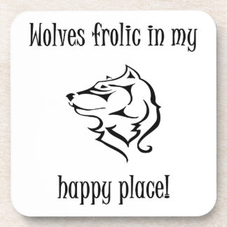 Wolves frolic in my happy place coaster