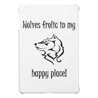 Wolves frolic in my happy place iPad mini covers