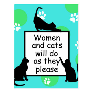 Woman and Cats will do as they Please Postcard