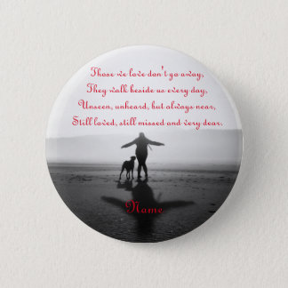 Woman and Dog - The Only Ones in the World Pinback Button
