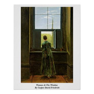 Woman At The Window By Caspar David Friedrich Poster