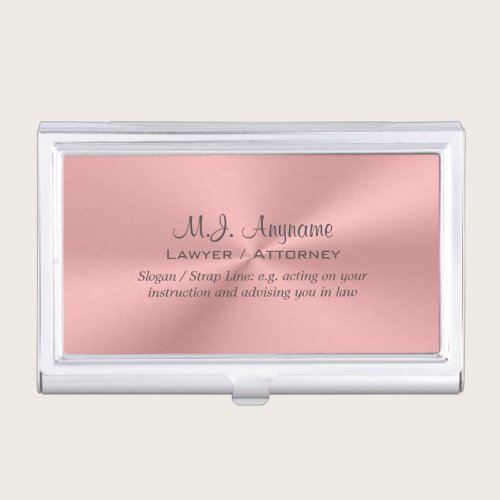Woman Attorney luxury rose pink with slogan Business Card Holder