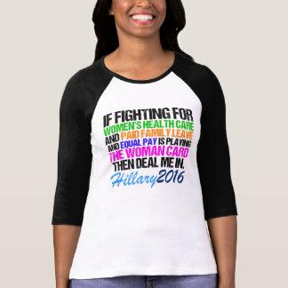 Woman Card Pro Hillary 2016 T-Shirt