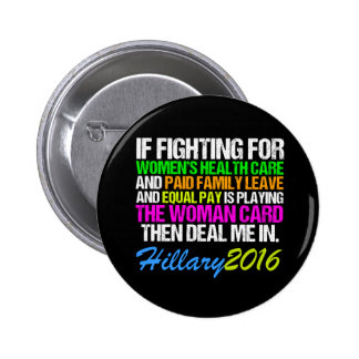 Woman Card Pro Hillary Quote Pinback Button