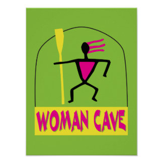 Woman Cave sign or poster