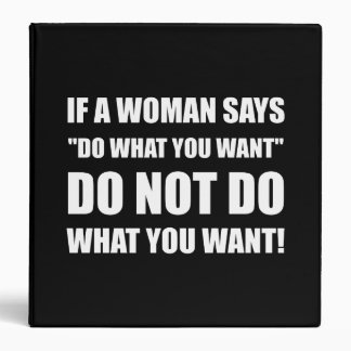Woman Do What You Want Binder