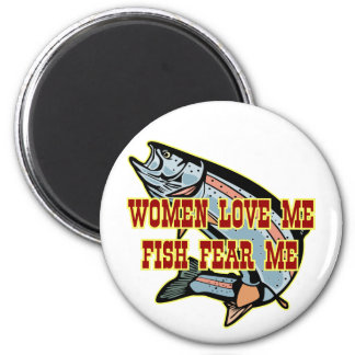 Woman Love Me Fish Fear Me 2 Inch Round Magnet