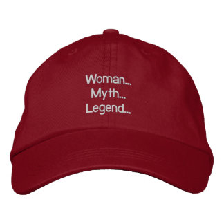 Woman... Myth... Legend... Hat Embroidered Baseball Cap