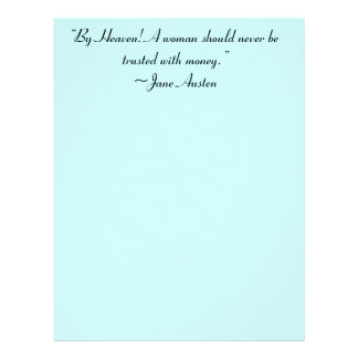 Woman Not Trusted With Money  Jane Austen Quote Letterhead