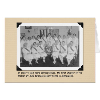 Woman of Male Likeness Society Greeting Cards