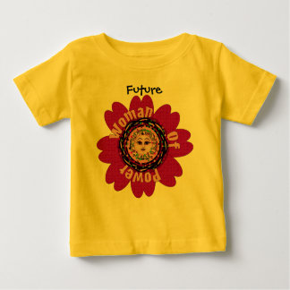 Woman Of Power Flower Baby T-Shirt