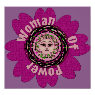 Woman Of Power Flower Poster