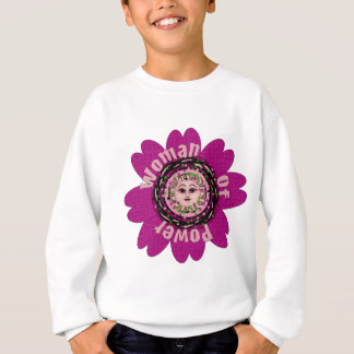 Woman Of Power Flower Sweatshirt