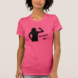 Woman Up - Gym Motivation Shirt for Women