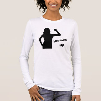 Woman Up - Workout Motivation Shirts (long sleeve)